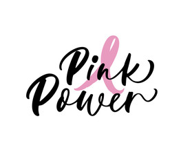 Pink power card. Lettering for Breast Cancer awareness month. Ink illustration. Modern brush calligraphy. Isolated on white background.