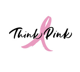 Think pink card. Lettering for Breast Cancer awareness month. Ink illustration. Modern brush calligraphy. Isolated on white background.