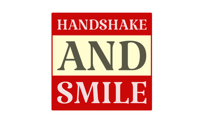 Handshake And Smile - written on red card on white background