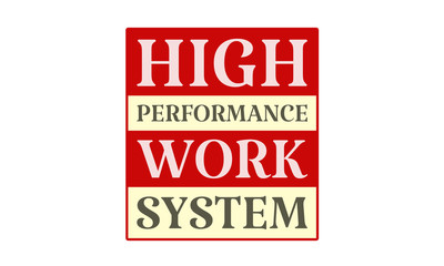 High Performance Work System - written on red card on white background