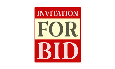 Invitation For Bid - written on red card on white background
