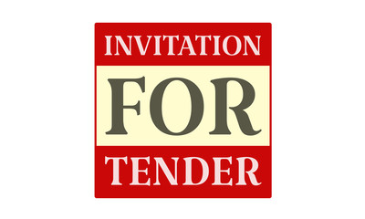 Invitation For Tender - written on red card on white background
