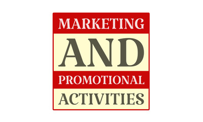 Marketing And Promotional Activities - written on red card on white background
