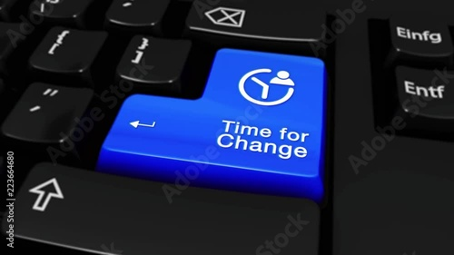 302  Time for Change Round Motion On Blue Enter Button On