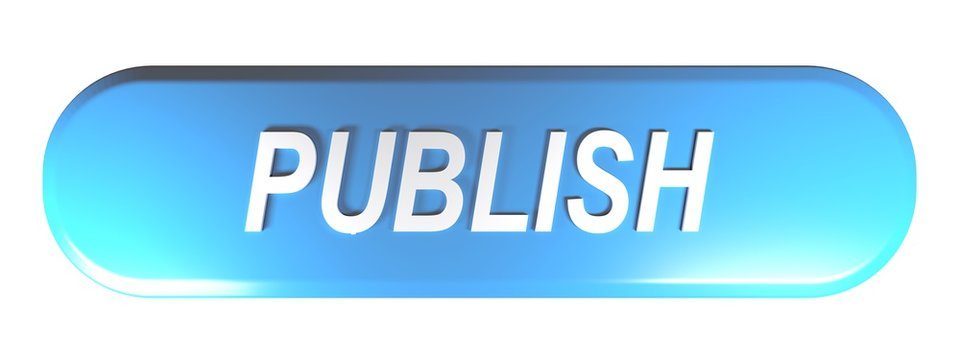 Blue rounded rectangle push button PUBLISH - 3D rendering