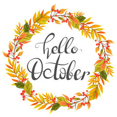 Hello October. Lettering and autumn wreath
