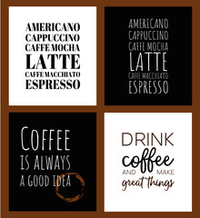 Set of 4 coffee posters. Vector illustrations in black and white for cafe, restaurants and home design. For web and prints.