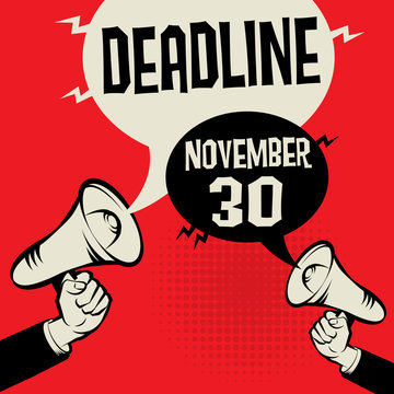 Business concept with text Deadline - November 30