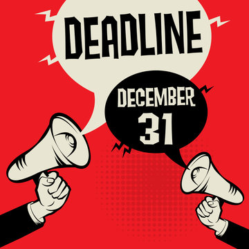 Business concept with text Deadline - December 31