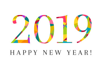 2019 and Happy New Year as greeting card concept made in colorful and modern low poly design. Creative lettering and typography on white background.