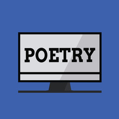 Word writing text Poetry. Business concept for literary work in which expression of feelings and ideas using rhythm.