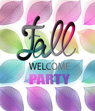 Fall welcome party announcement poster with colorful falling leaves and volume letters. Vector illustration