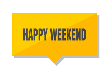 happy weekend price tag
