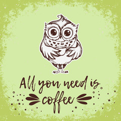 Hand drawn owl with cup of coffee.