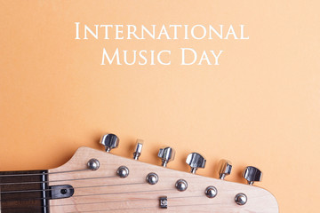 International Music Day background  with electric guitar neck.