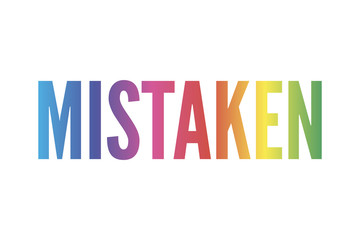 slogan MISTAKEN phrase graphic vector Print Fashion lettering calligraphy