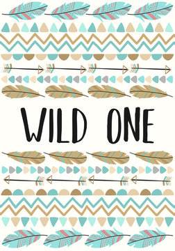 Vector image of the inscription Wild one decorated of feathers, arrows and motifs in  Boho style. Cartoon illustration for use on postcards, posters, prints for children, invitation for Baby Shower.