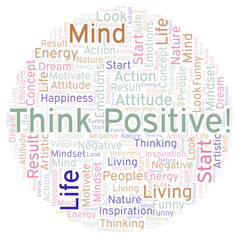 Think Positive! word cloud, made with text only.