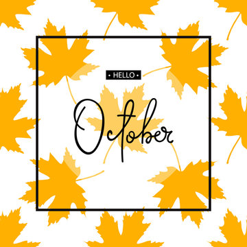Hello October calligraphy inscription. Autumn banner template. Vector illustration