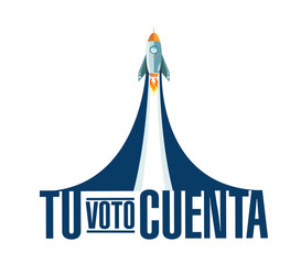 your vote counts in Spanish rocket smoke message