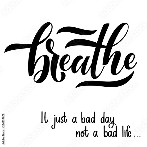 Motivational And Inspirational Quotes For Mental Health Day Breathe