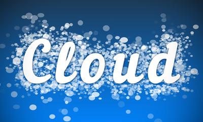 Cloud - white text written on blue bokeh effect background
