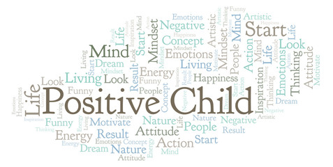Positive Child word cloud, made with text only.
