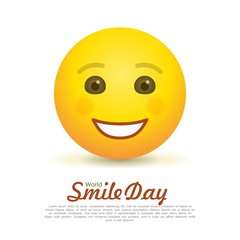World smile day greeting card with happy emoticon. International day of happiness and fun holiday. Happy smile emoji and lettering on white background. World positive event vector illustration
