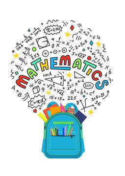 Mathematics. Full open backpack with mathematics doodles with lettering on white background. Education vector illustration.
