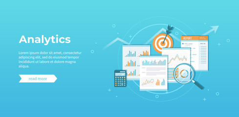 Business financial data analytics. Analysis, statistics, audit report. Documents with graphics, charts, magnifying glass, report, calculator, target. Vector illustration.