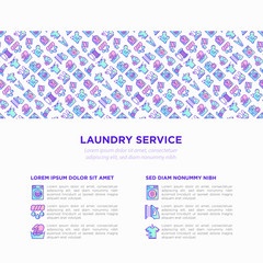 Laundry service concept with thin line icons: washing machine, spin cycle, drying machine, fabric softener, iron, handwash, steaming, ozonation, clothepin. Vector illustration, print media template.