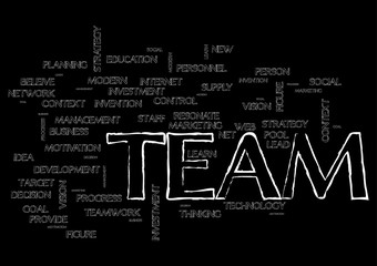 Team topic Collage of words on black background Vector illustration