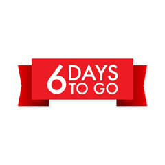 6 days to go red ribbon on white background. Vector illustration.