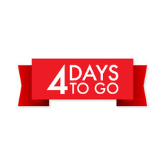 4 days to go red ribbon on white background. Vector illustration.