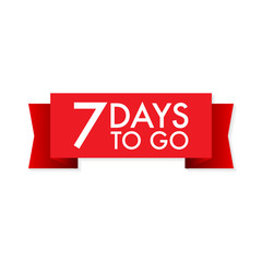 7 days to go red ribbon on white background. Vector illustration.