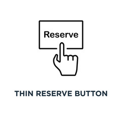 thin reserve button with black hand icon, symbol of pre order booking luxury hotel or reserved room in hostel or motel concept outline trend modern logotype graphic design