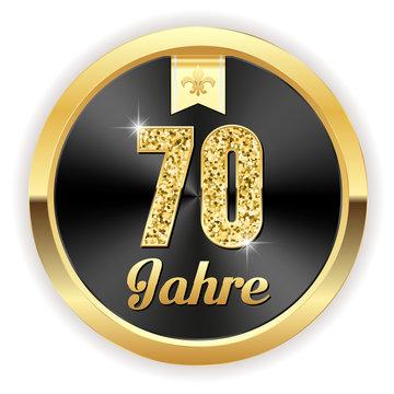 70 Jahre - Hochzeit, Gründung, Jubiläum Button in gold