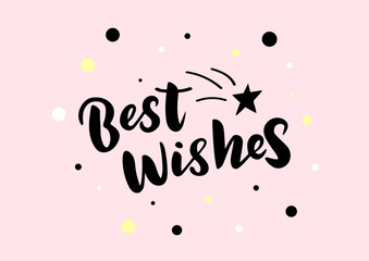 Hand drawn lettering phrase Best wishes