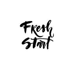 Fresh start card. Modern brush calligraphy. Vector illustration.