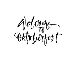 Welcome to Oktoberfest card. Hand drawn modern brush calligraphy.