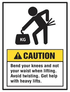 Lifting Hazard: Caution.