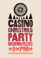 Casino Christmas Party typographic retro grunge poster. Retro vector illustration.