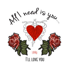 I'll love you slogan with heart and red roses. Vector patch for fashion apparels, t shirt, stickers, embroidery and printed tee design.