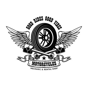 Good rides good vibes. Emblem template with winged wheel and pistons. Design element for poster, logo, label, sign, t shirt.