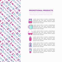 Promotional products concept with thin line icons: notebook, tote bag, sunglasses, t-shirt, water bottle, pen, backpack, cup, hat, travel mug, usb, lighter. Vector illustration, print media template.