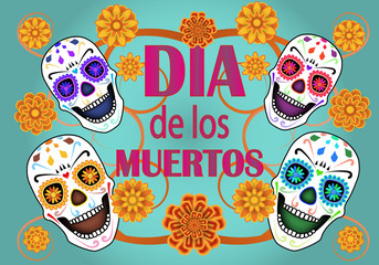 Dia de los Muertos, Day of the Dead, banner with text, sculls and flowers. Green background. Vector illustration.