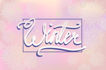Word Winter lettering with cute background and snowflakes