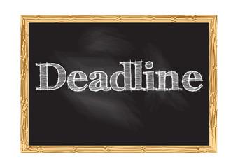 Deadline blackboard notice Vector illustration for design