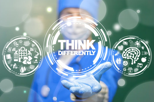 Think Differently Medical Analysis Data concept. Healthcare thinking different technology.