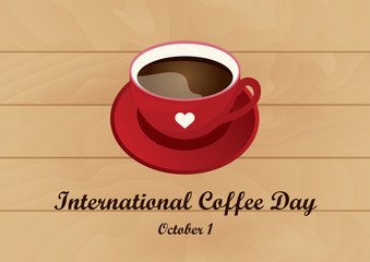 International Coffee Day vector. Red mug of coffee on a wooden background. Vector illustration of coffee. Important day